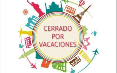 Cerrado por vacaciones del 13 al 19 de AGOSTO ambos incluidos